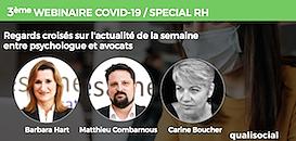 COVID-19/SPECIAL RH N°3 : Regards croisés sur l'actualité de la semaine entre psychologue et avocats