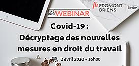 Covid-19 : Décryptage des nouvelles mesures en droit du travail