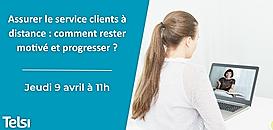 Assurer le service clients à distance : comment rester motivé et performant ?