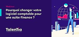 Pourquoi changer votre logiciel comptable pour une suite finance ?