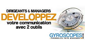 Dirigeants et managers : Développer votre capacité à communiquer avec deux outils simples à utiliser.