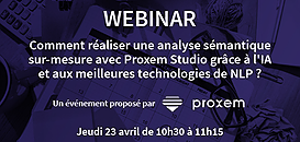 Comment réaliser une analyse sémantique sur-mesure avec Proxem Studio grâce à l'IA & aux meilleures technologies de NLP?