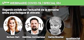 COVID-19/SPECIAL RH N°4 : Regards croisés sur l'actualité de la semaine entre psychologue et avocats