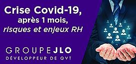 Covid-19, quels risques et enjeux RH après un mois de crise ?