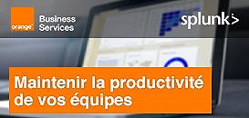 Maintenir la productivité de vos équipes avec Orange Business Services & Splunk