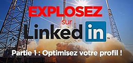3 webinars pour exploser sur Linkedin ! Partie 1 : Optimisez votre profil !