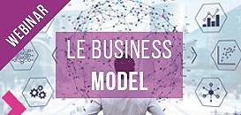 Création d'entreprise : concevoir un business model adapté et valider ses hypothèses sur le terrain