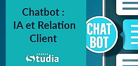 Chatbot : IA et Relation Client
