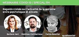 COVID-19/SPECIAL RH N°5 : Regards croisés sur l'actualité de la semaine entre psychologue et avocats