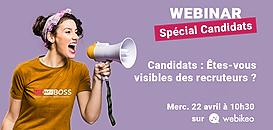 Candidats : Êtes-vous visibles des recruteurs ?
