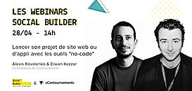 """Les webinars Social Builder - """"Lancer son projet de site web avec les outils no-code"""""""
