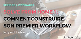 Solve From Home : Comment construire son premier workflow ?