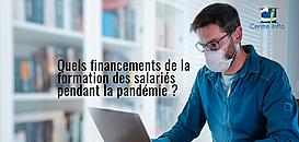 [COVID-19] FNE-Formation, parcours VAE, entretiens professionnels, CPF...adaptez votre plan pendant la pandémie