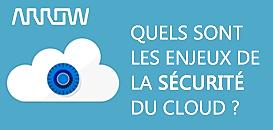 Quels sont les enjeux de la sécurité du cloud ?