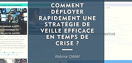 Comment déployer rapidement une stratégie de veille efficace en temps de crise ?