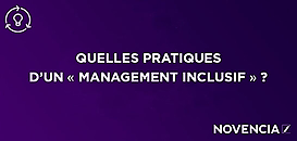 Expérience collaborateur - Quelles pratiques d'un « management inclusif » ?