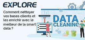 Comment nettoyer vos bases clients et les enrichir avec le meilleur de la smart data ?
