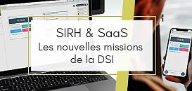 SIRH : les nouvelles missions de la DSI à l'ère du SaaS