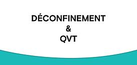 Déconfinement & QVT : DRH, comment accompagner vos collaborateurs et votre organisation ?