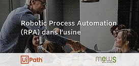 Robotic Process Automation (RPA) dans l'Usine