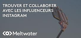 Comment trouver et collaborer avec les influenceurs sur Instagram ?