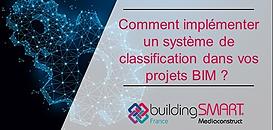 Comment implémenter un système de classification dans vos projets BIM ?
