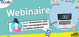 """Cycle """"Entreprises, SQY vous accompagne dans la reprise d'activité """" - Kit déconfinement # 1"""