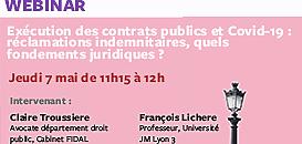Exécution des contrats publics et Covid-19 : réclamations indemnitaires, quels fondements juridiques ?