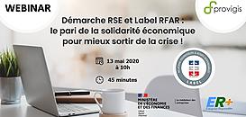 Démarche RSE et Label RFAR : le pari de la solidarité économique pour mieux sortir de la crise !