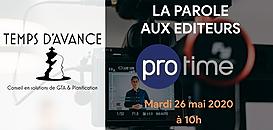 """GTA - """"La Parole aux Editeurs"""" : PROTIME"""