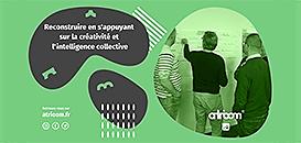 Reconstruire en s'appuyant sur la créativité et l'intelligence collective