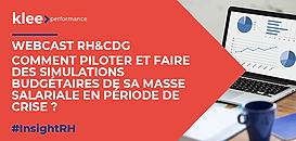 WEBCAST RH&CDG : Comment piloter et faire des simulations budgétaires de sa masse salariale en période de crise ?