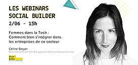 Les webinars Social Builder - Femmes dans la Tech : Comment bien s'intégrer dans les entreprises de ce secteur