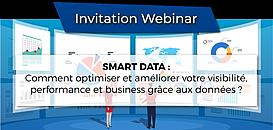 SMART DATA: Comment optimiser et améliorer votre visibilité, performance et business grâce aux données ?
