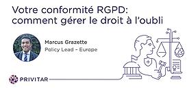 Votre conformité RGPD: comment gérer le droit à l'oubli?