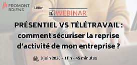 PRESENTIEL VS TELETRAVAIL : comment sécuriser la reprise d'activité de mon entreprise ?