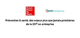 Great Place to Work x Qare : Prévention & santé, des enjeux plus que jamais prioritaires de la QVT en entreprise