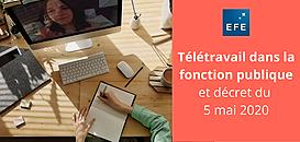 Télétravail dans la fonction publique : comment se conformer au décret du 5 mai 2020 ?