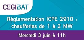 Réglementation ICPE 2910 : focus sur les chaufferies entre 1 et 2 MW | Webinar Cegibat