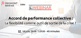 Accord de performance collective : la flexibilité comme outil de sortie de la crise ?