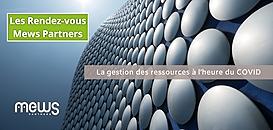 La gestion des ressources à l'heure du COVID