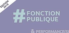 Performance(s) dans la fonction publique : comment concilier qualité du service et conditions de travail ?