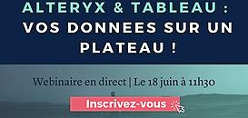 Alteryx & Tableau: vos données sur un plateau!