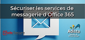 Sécuriser les services de messagerie d'Office 365