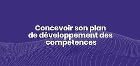 Concevoir son plan de développement des  compétences