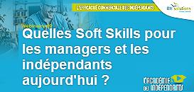 Quelles Soft Skills pour les managers et indépendants aujourd'hui ?