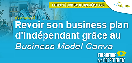 Revoir son business plan d'indépendant grâce au Business Model Canva