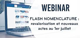 FLASH NOMENCLATURE : REVALORISATION ET NOUVEAUX ACTES AU 1ER JUILLET