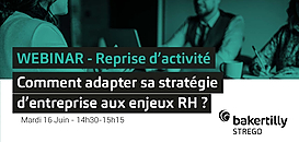 Reprise d'activité - Comment adapter sa stratégie d'entreprise aux enjeux RH