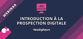 Introduction à la prospection digitale